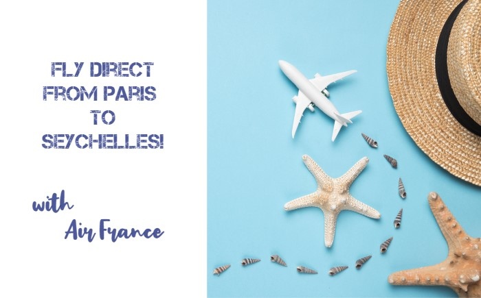Image of a white model plane, shells and a straw hat on a blue background with the text: Fly direct from Paris to Seychelles! With Air France